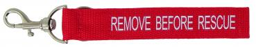 """REMOVE BEFORE RESCUE"" Klett-Anhänger"