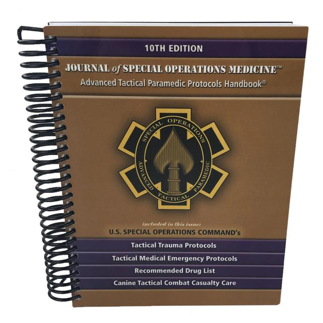 JSOM's Advanced Tactical Paramedic Protocols (ATP-P) Book 10th Edition